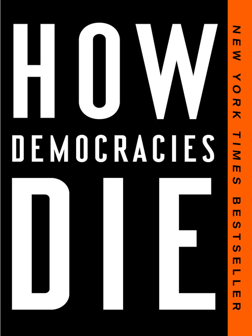 Title details for How Democracies Die by Steven Levitsky - Wait list
