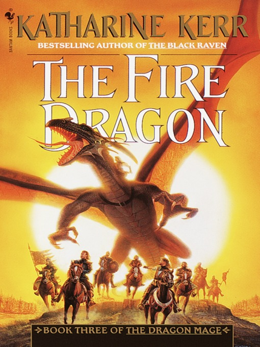 Title details for The Fire Dragon by Katharine Kerr - Available