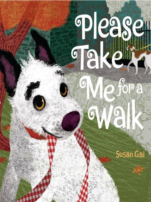 Title details for Please Take Me For a Walk by Susan Gal - Available