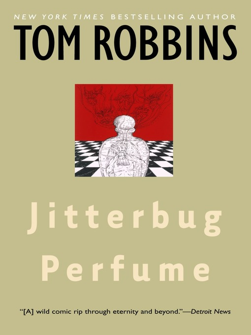 Title details for Jitterbug Perfume by Tom Robbins - Wait list