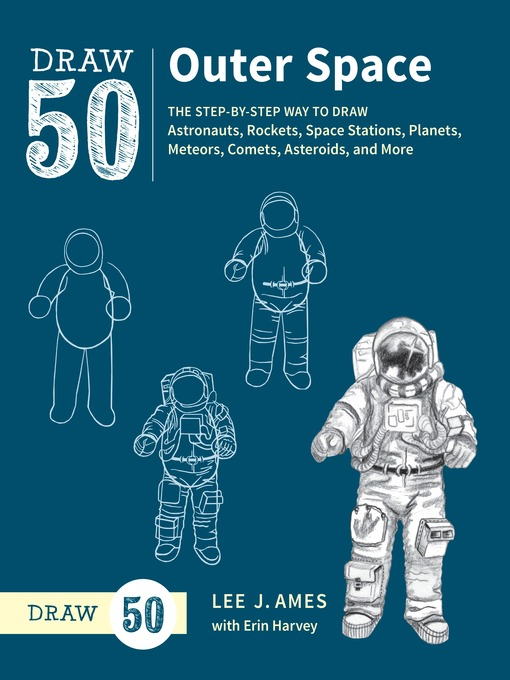 Title details for Draw 50 Outer Space by Lee J. Ames - Available