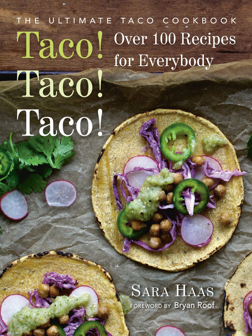 Title details for Taco! Taco! Taco! by Sara Haas - Available