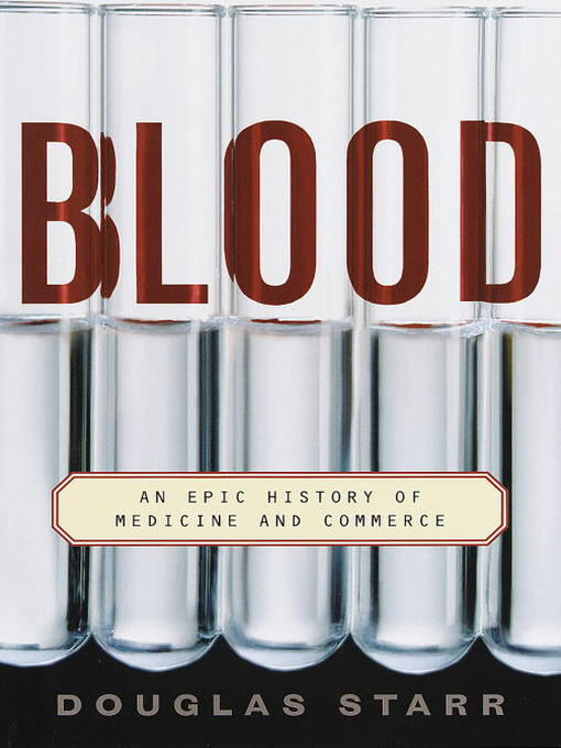 Title details for Blood by Douglas Starr - Available