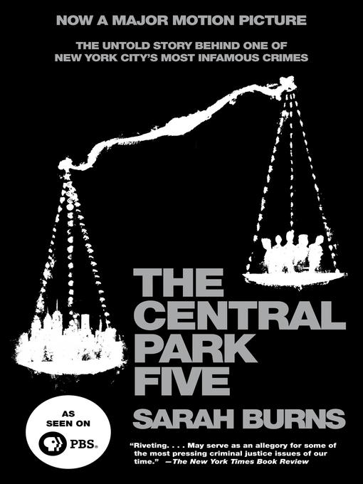 Title details for The Central Park Five by Sarah Burns - Available