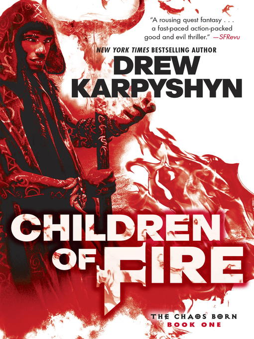 Title details for Children of Fire by Drew Karpyshyn - Available