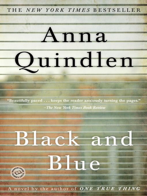Title details for Black and Blue by Anna Quindlen - Available