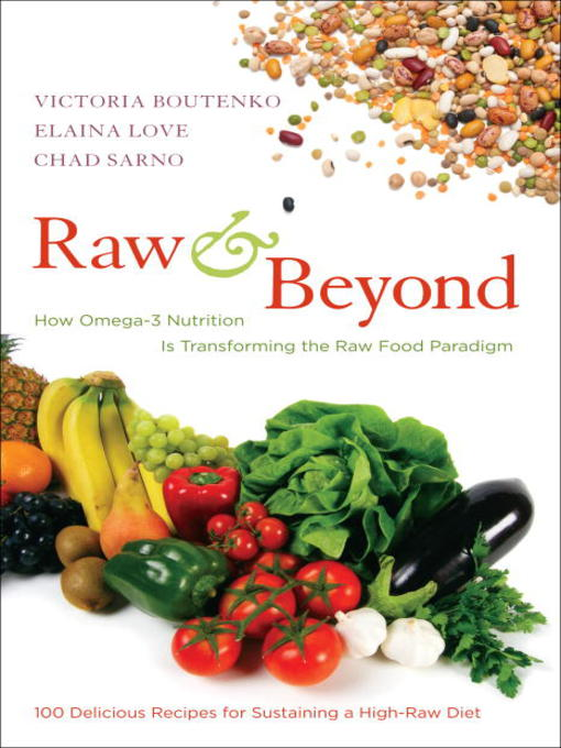 Title details for Raw and Beyond by Victoria Boutenko - Available