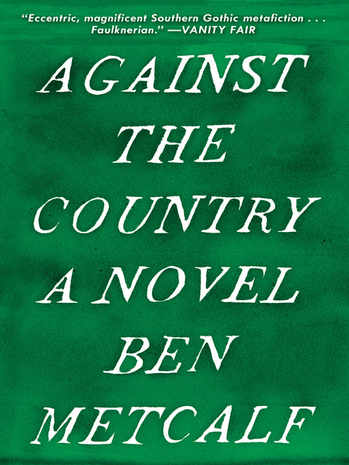 Title details for Against the Country by Ben Metcalf - Available