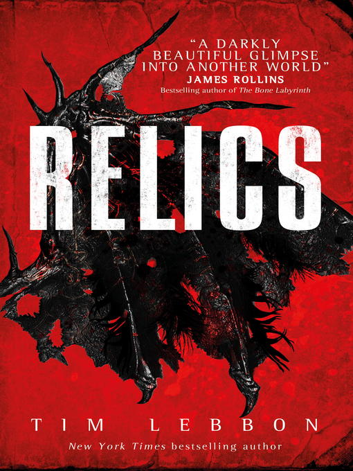 Title details for Relics by Tim Lebbon - Wait list