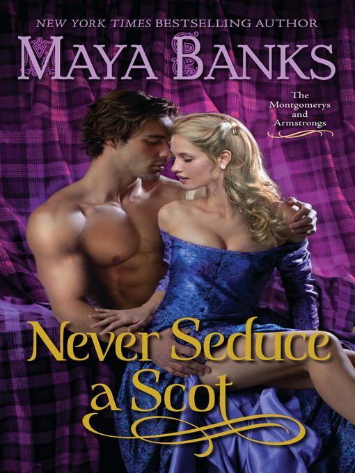 Title details for Never Seduce a Scot by Maya Banks - Available