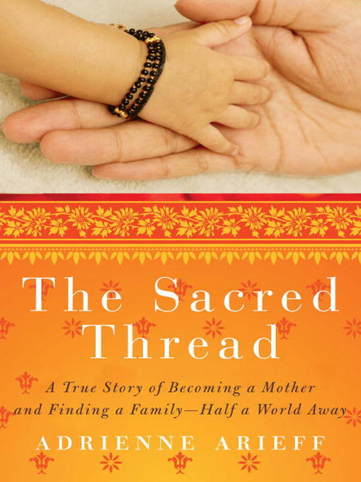Title details for The Sacred Thread by Adrienne Arieff - Available