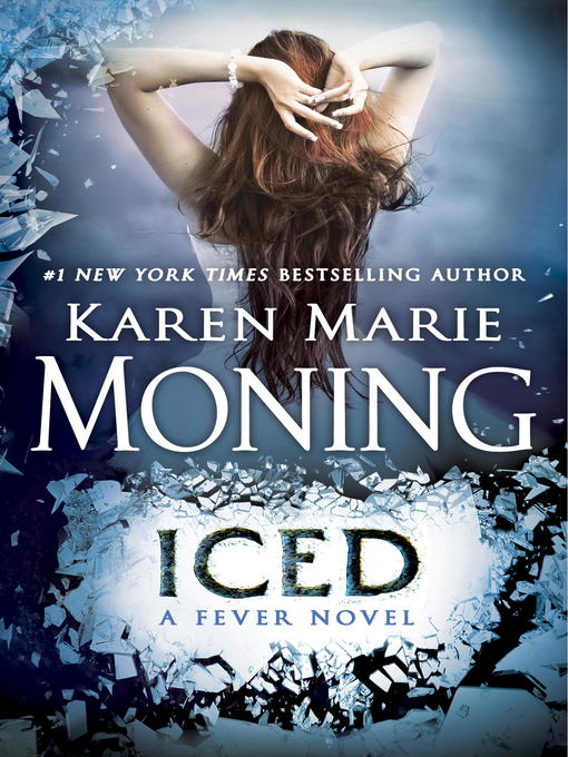 Title details for Iced by Karen Marie Moning - Available