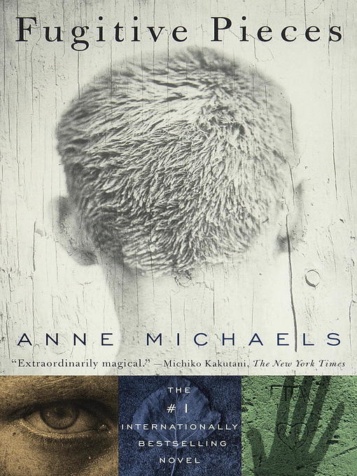 Title details for Fugitive Pieces by Anne Michaels - Available