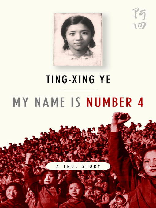 Title details for My Name is Number 4 by Ting-Xing Ye - Available