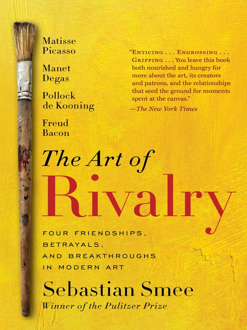 Title details for The Art of Rivalry by Sebastian Smee - Available