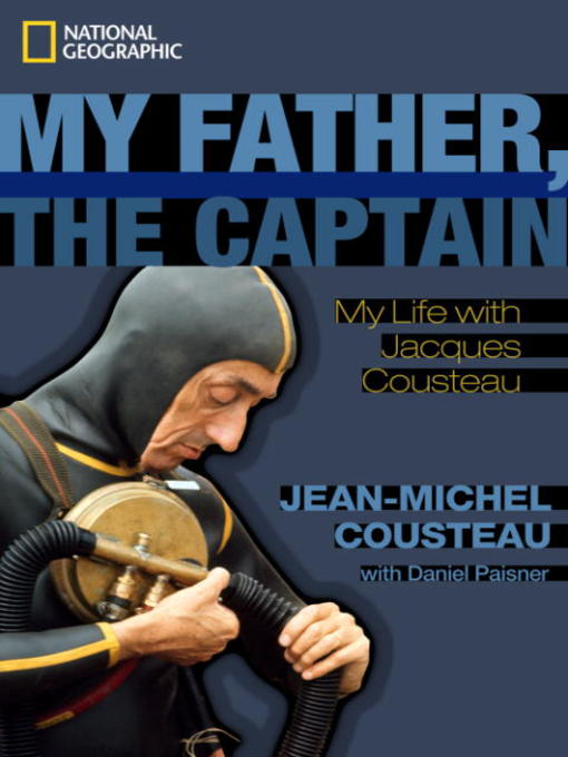 Title details for My Father, the Captain by Jean-Michel Cousteau - Available