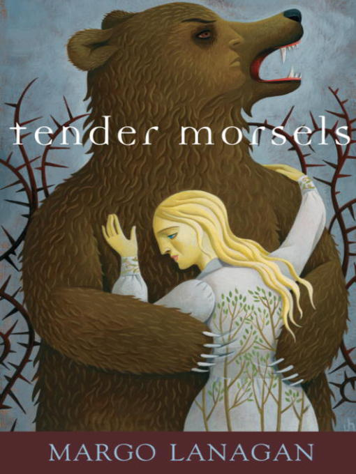 Title details for Tender Morsels by Margo Lanagan - Wait list