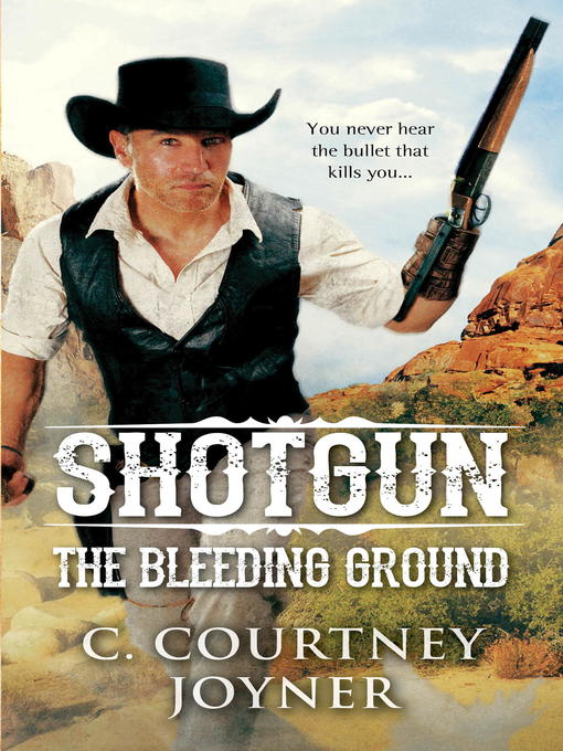 Title details for Shotgun by C. Courtney Joyner - Available