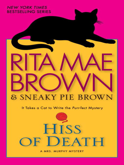Title details for Hiss of Death by Rita Mae Brown - Available