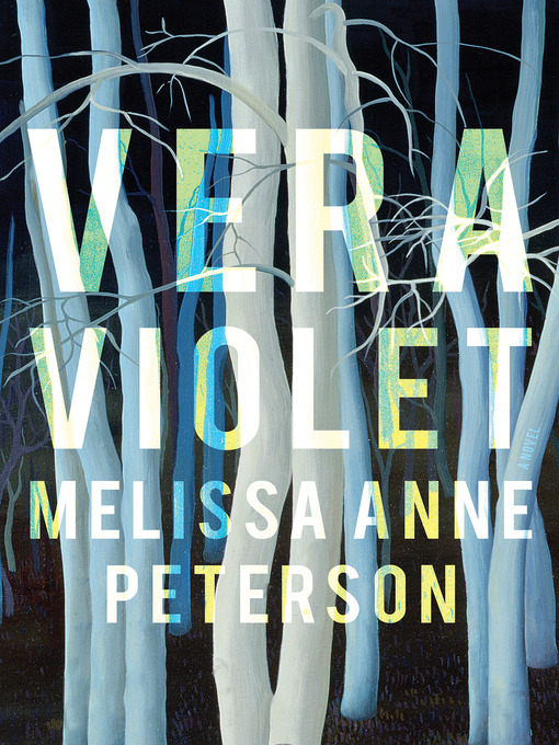 Title details for Vera Violet by Melissa Anne Peterson - Available