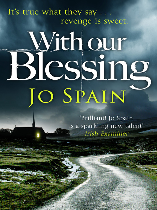 Title details for With Our Blessing by Jo Spain - Available
