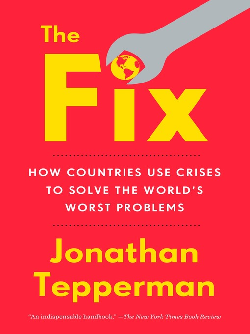 Title details for The Fix by Jonathan Tepperman - Wait list