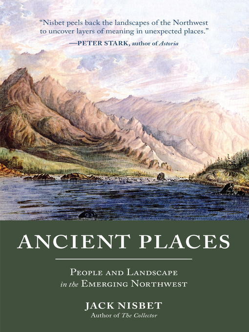 Title details for Ancient Places by Jack Nisbet - Available