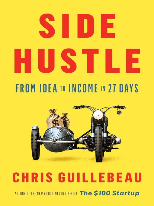 Title details for Side Hustle by Chris Guillebeau - Available