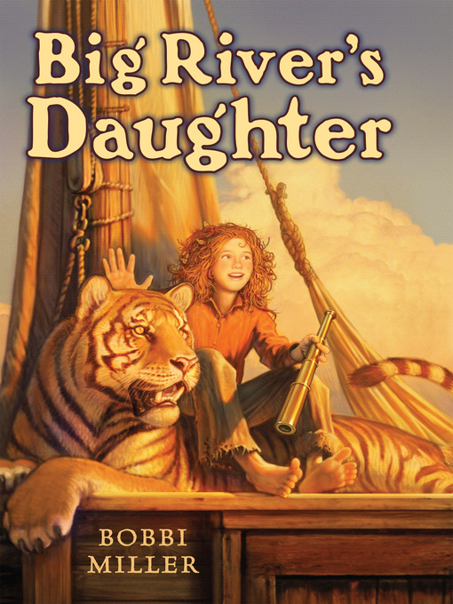 Title details for Big River's Daughter by Bobbi Miller - Available