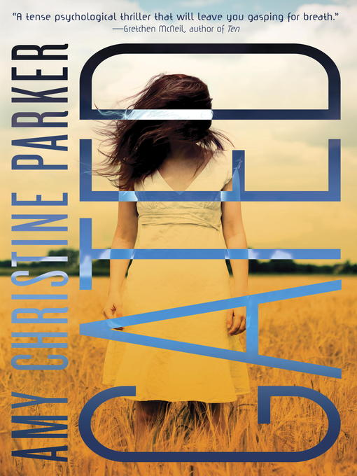 Title details for Gated by Amy Christine Parker - Available