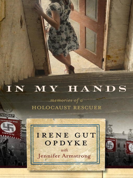 Title details for In My Hands by Irene Gut Opdyke - Wait list
