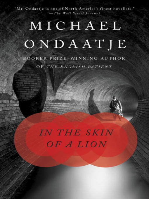 Title details for In the Skin of a Lion by Michael Ondaatje - Available