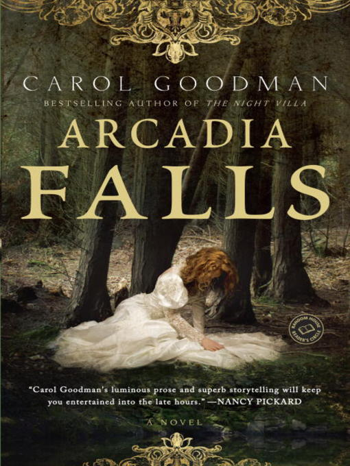Title details for Arcadia Falls by Carol Goodman - Available