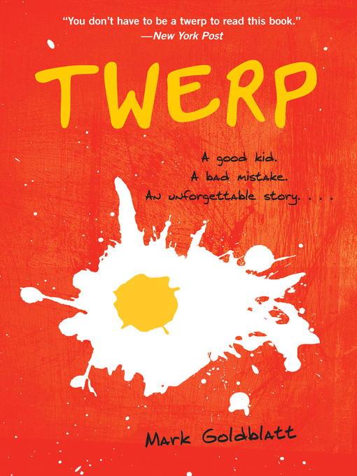 Title details for Twerp by Mark Goldblatt - Wait list