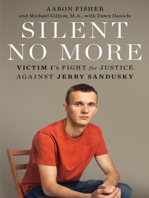 Title details for Silent No More by Aaron Fisher - Available