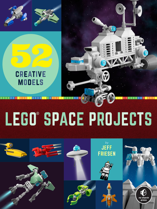 Title details for LEGO Space Projects by Jeff Friesen - Wait list