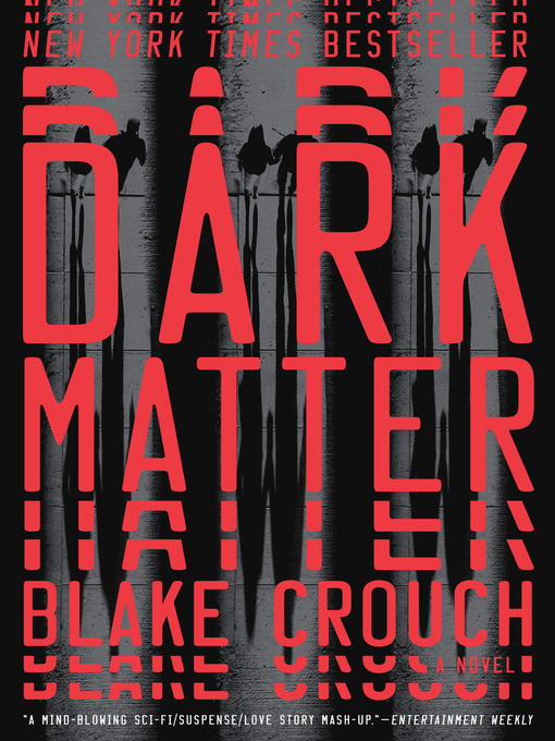 Title details for Dark Matter by Blake Crouch - Wait list