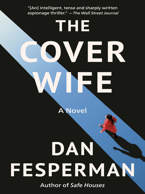 Title details for The Cover Wife by Dan Fesperman - Wait list