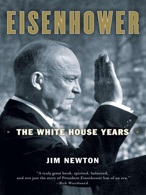 Title details for Eisenhower by Jim Newton - Available