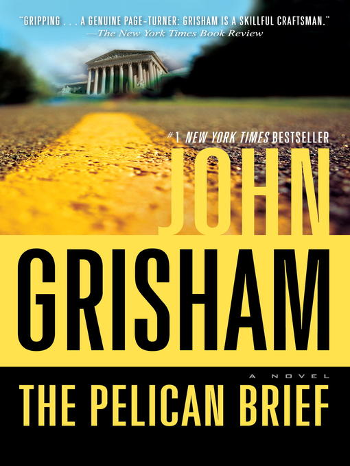 Title details for The Pelican Brief by John Grisham - Wait list