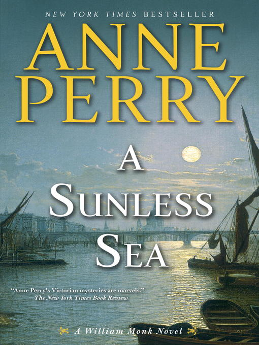 Title details for A Sunless Sea by Anne Perry - Available