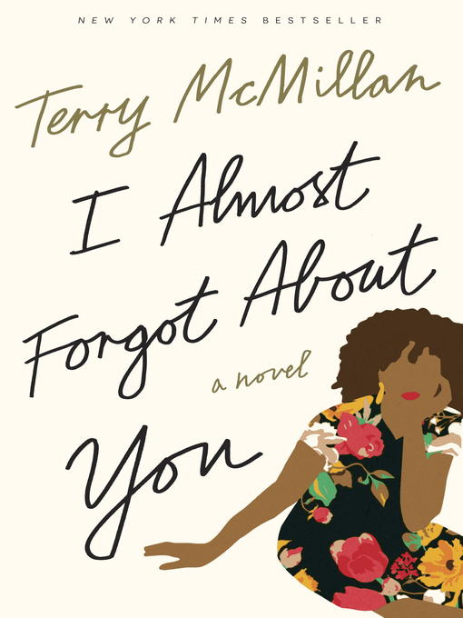 Title details for I Almost Forgot About You by Terry McMillan - Available
