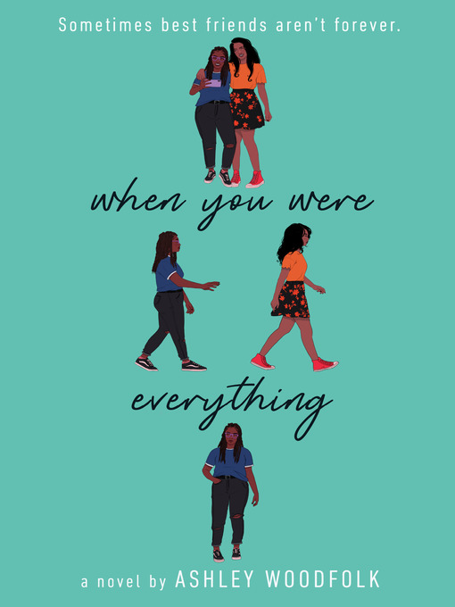Title details for When You Were Everything by Ashley Woodfolk - Wait list