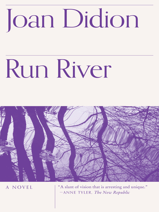 Title details for Run River by Joan Didion - Available