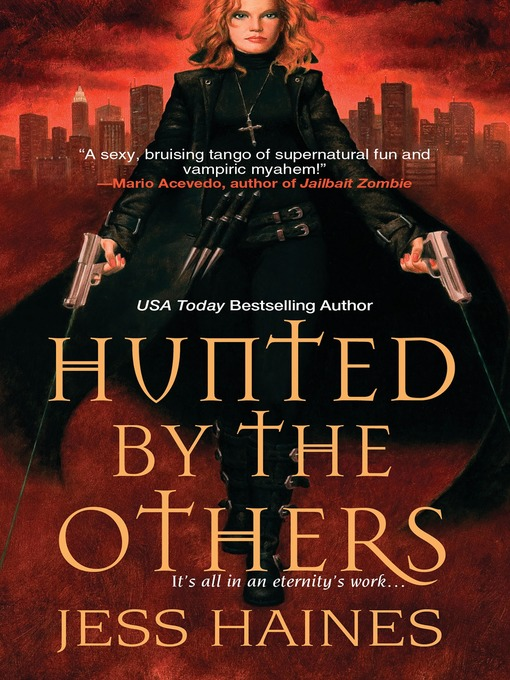 Title details for Hunted By The Others by Jess Haines - Available