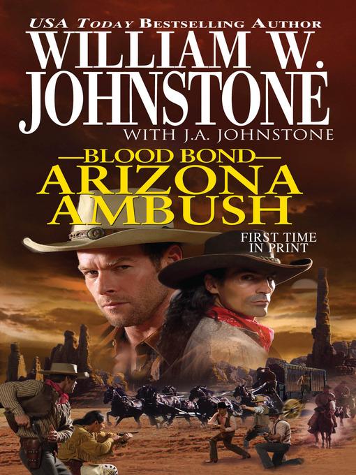 Title details for Arizona Ambush by William W. Johnstone - Available