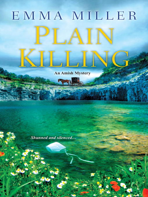 Title details for Plain Killing by Emma Miller - Available