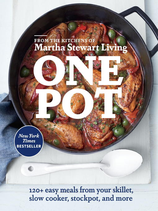 Title details for One Pot by Editors of Martha Stewart Living - Wait list