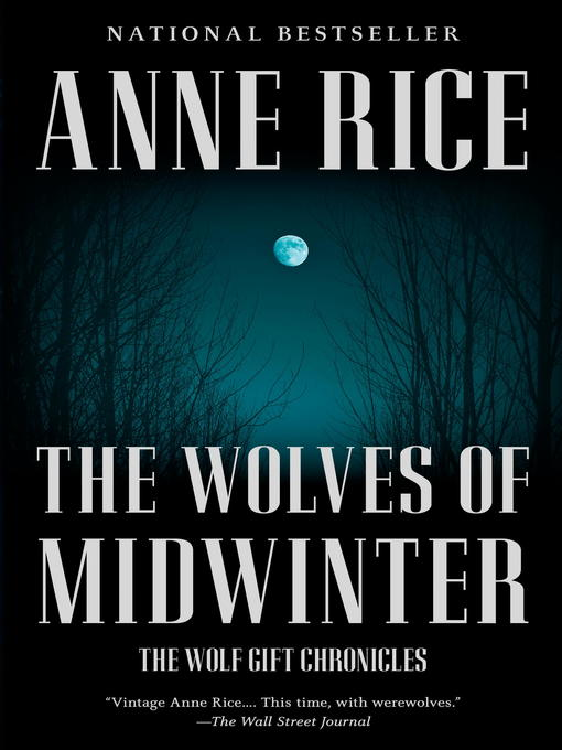 Title details for The Wolves of Midwinter by Anne Rice - Wait list