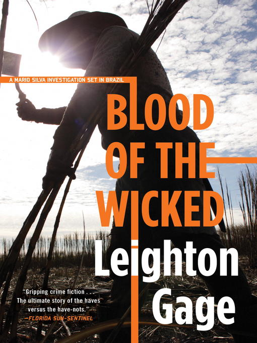 Title details for Blood of the Wicked by Leighton Gage - Available